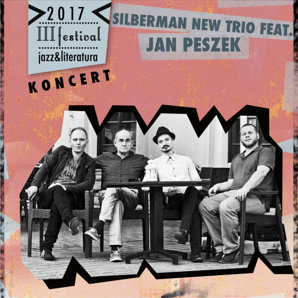 Jazz & Literatura - SILBERMAN NEW TRIO FEAT. JAN P