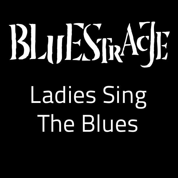 Bluestracje Ladies Sing The Blues 2018